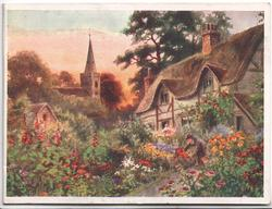 GREETINGS very faint, lower left, path to thatched cottage, church behind, many multicoloured flowers front