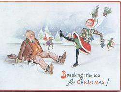 BREAKING THE ICE FOR CHRISTMAS!  caricatures of man fallen, breaking the ice & woman skater ice & snow scene