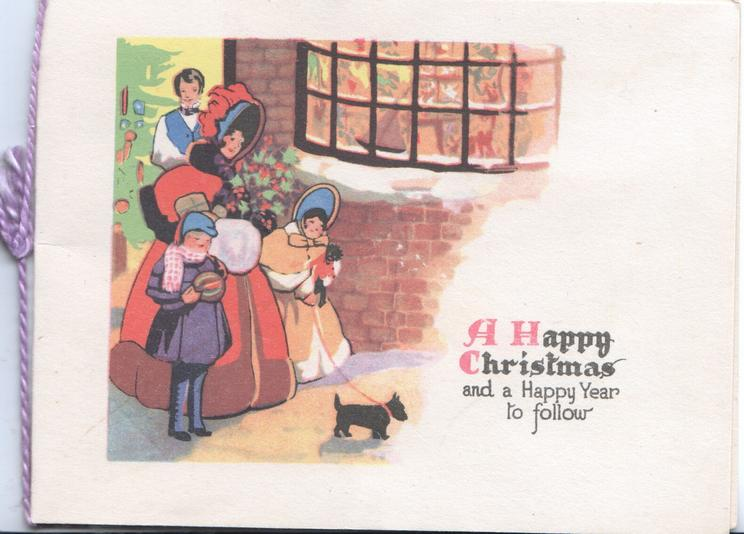 A HAPPY CHRISTMAS AND A HAPPY YEAR TO FOLLOW  caricature of family in old style dress carrying presents, scottie dog