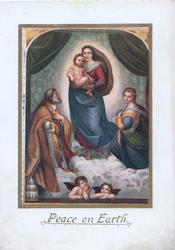 PEACE ON EARTH in gilt below inset of Madonna with Jesus, being adored, 2 angels below