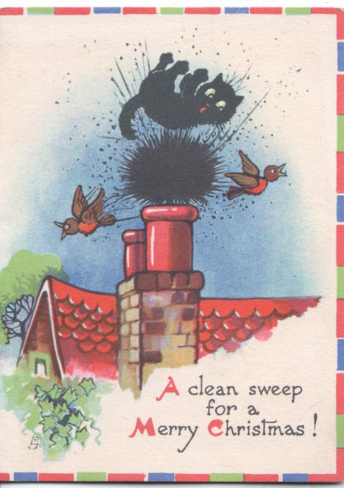 A CLEAN SWEEP FOR A MERRY CHRISTMAS black cat pushed out of chimney by sweeps brush