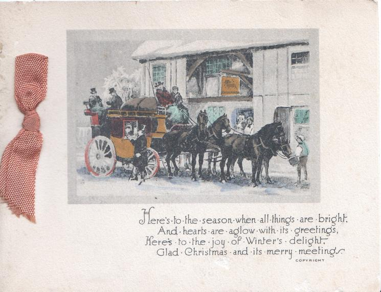 HERE'S TO THE....verse, 4 horse coach about to start right, snow scene