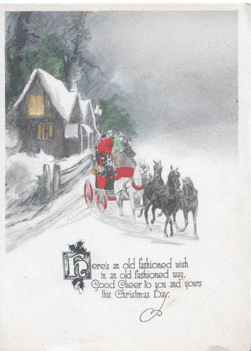 HERE'S AN OLD....verse, 4 horse coach moves fast by lit house & fork in road, snow scene