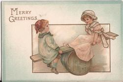 MERRY GREETINGS two children on makeshift see-saw