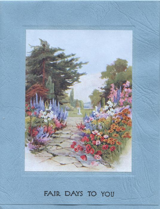 FAIR DAYS TO YOU, inset delphiniums, anemones and many other flowers on either side of paved path to distant sundial & trees
