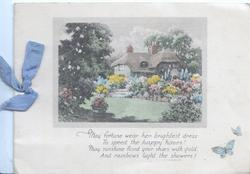 MAY FORTUNE WEAR....inset of thatched house behind garden with many flowers, 2 butterflies lower right