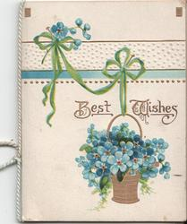 BEST WISHES in gilt above basket of forget-me-nots