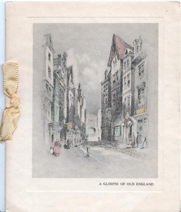 A GLIMPSE OF OLD ENGLAND below inset of street scene long ago