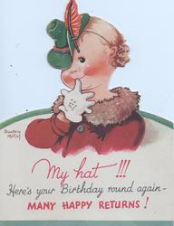 MY HAT!!! in red HERE'S YOUR BIRTHDAY ROUND AGAIN - MANY HAPPY RETURNS! in red, girl in fancy hat, gloved finger to mouth