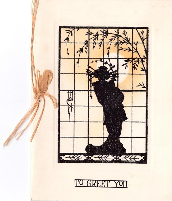TO GREET YOU silhouette of Japanese geisha leaning left, front of window pane against sun's illumination
