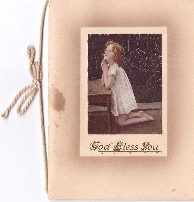 GOD BLESS YOU opt. in brown below inset of girl kneeling in prayer, facing left, photographic