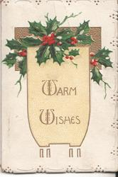 WARM WISHES in gilt, holly above