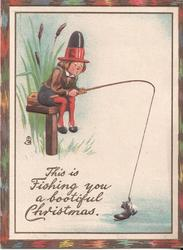 THIS IS FISHING YOU A BOOTIFUL CHRISTMAS man sits on pier, boot hooked to end of fishing line