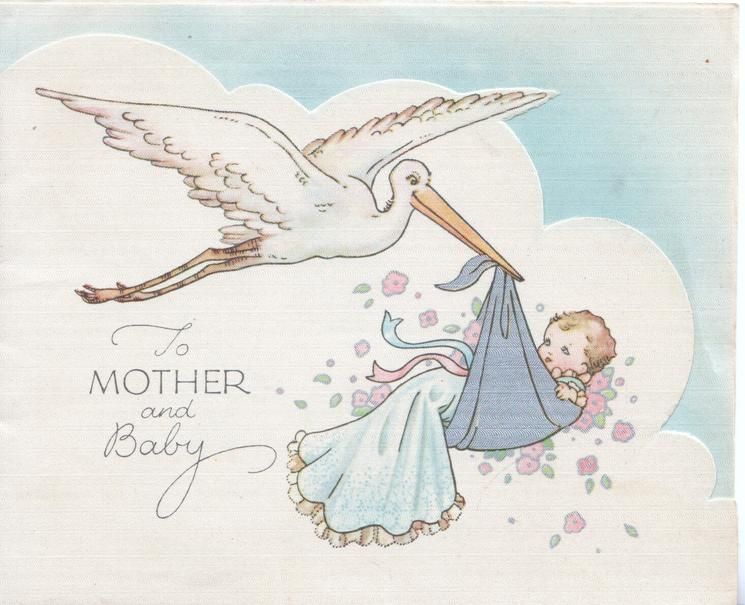 TO MOTHER & BABY, baby brought by white stork