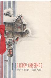 A HAPPY CHRISTMAS AND A  BRIGHT NEW  YEAR  snow  scene, cottage left, lantern, holly & robin