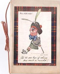 ALL FOR HER! Scottish caricature above SH'LL SEE HER IF AH'VE TAE WAIT A NICHT! tartan frame