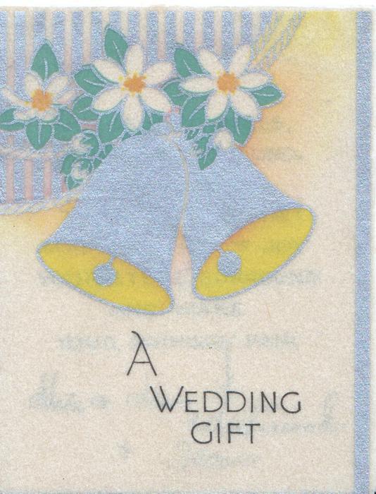 A WEDDING GIFT below silvered  bells & stylised flowers