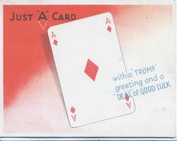 "JUST ""A"" CARD.... over ace of diamonds, message in blue"