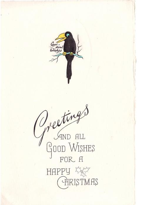 GREETINGS AND ALL GOOD WISHES FOR A HAPPY CHRISTMAS black bird tweests CAW-DIAL WISHES