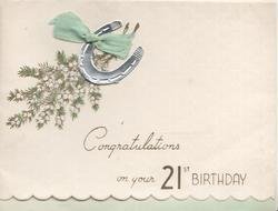 CONGRATULATIONS ON YOUR 21ST. BIRTHDAY, white heather, silver horseshoe tied by ribbon