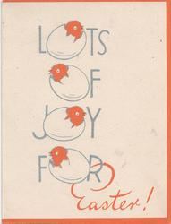 LOTS OF JOY FOR EASTER! 'o's stylised as hatching chicks