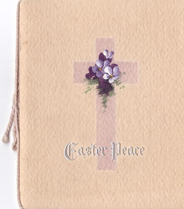 EASTER PEACE silvered below cross with handpainted violets