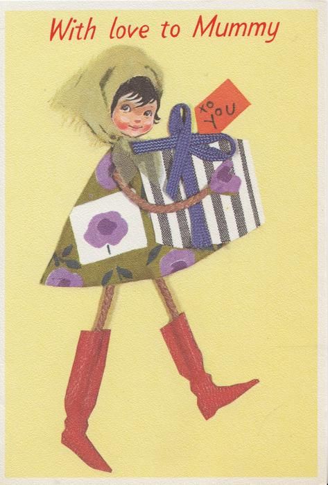 WITH LOVE TO MUMMY  in red,  stick girl walks right carrying present labelled TO YOU, looking front, yellow background