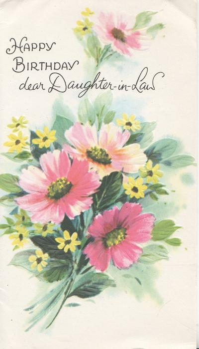 HAPPY BIRTHDAY DEAR DAUGHTER-IN-LAW large pink & small white daisies