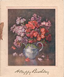 A HAPPY BIRTHDAY below inset, mass of red & purple phlox in blue jug