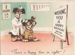 WISHING YOU A HAPPY BIRTHDAY AND THE BEST OF LUCK dog doctor checks on patient dog