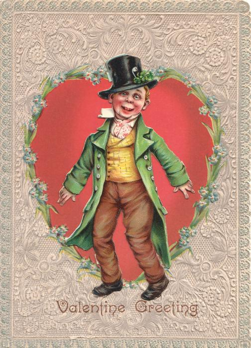 VALENTINE GREETING, PAT. boy stands dressed in green & brown with shamrock on black hat