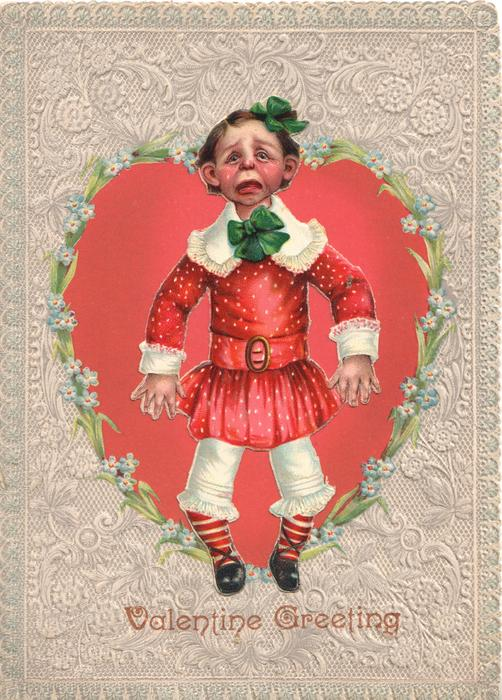 VALENTINE GREETING, PAIN crying girl stands dressed in red & white