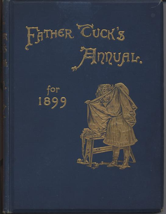 FATHER TUCK'S ANNUAL FOR 1899, girl lifts up her skirt and peeks through a hole in the material