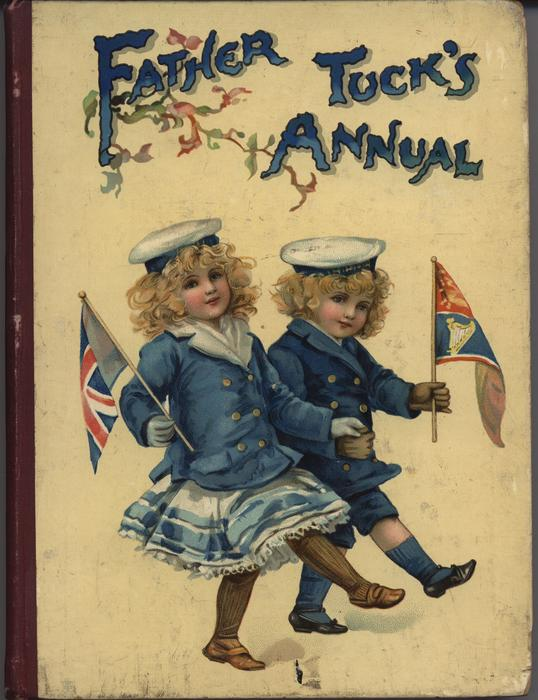 FATHER TUCK'S ANNUAL 1902 for 1903 two children dressed in sailor suits marching with flags