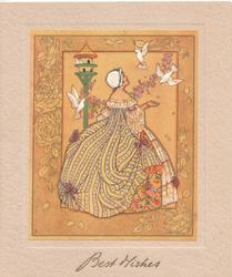 BEST WISHES in gilt below inset of woman in elaborate old-style dress feeding white doves, designed orange frame