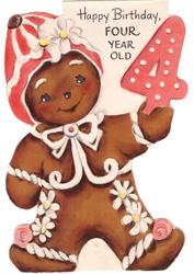 HAPPY BIRTHDAY FOUR YEAR OLD decorated gingerbread man holds number 4