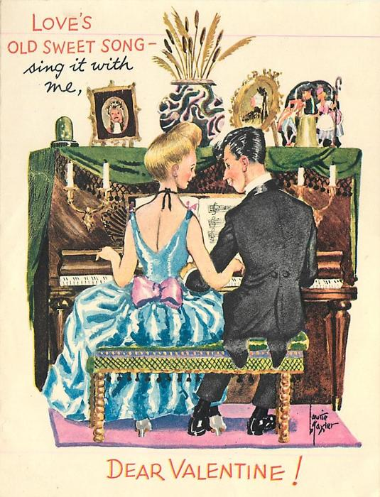 LOVE'S OLD SWEET SONG - SING IT WITH ME, DEAR VALENTINE glamourous couple at piano, rear view