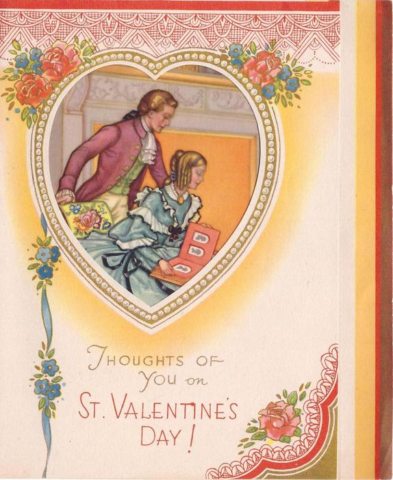 THOUGHTS OF YOU ON ST. VALENTINE'S DAY!  perforated heart with couple in old style dress, red filigree, roses & forget-me-nots