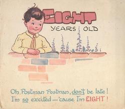 EIGHT YEARS OLD boy stands behind brick wall OH, POSTMAN POSTMAN ... below