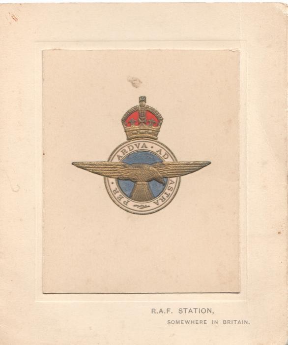 R.A.F. STATION, SOMEWHERE IN BRITAIN below gilt & blue crest & motto  PER ARDUA AD ASTRA