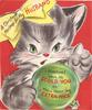 "A CHRISTMAS MESSAGE FOR MY HUSBAND  cat holds Xmas ball I SOMETIMES HAVE TO SCOLD YOU SO YOU'LL TREAT ME ""EXTRA NICE"""