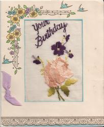 YOUR BIRTHDAY flowers cross stitched below, flowers and bluebirds above