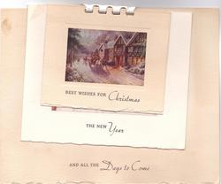 BEST WISHES FOR CHRISTMAS with THE NEW YEAR below & AND ALL THE DAYS TO COME below again
