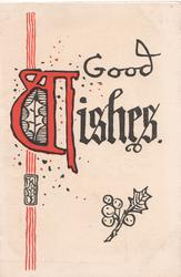 GOOD WISHES(illuminated) over stylised holly
