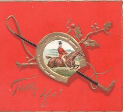 TALLY HO! gilt horseshoe & belt around horse jumping & horse whip