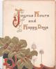 JOYOUS HOURS AND HAPPY DAYS(illuminated) over gilt stylised flowers & red/black design