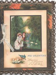 MY VALENTINE in blue next to kingfisher below watery rural inset. lilies, seated loving couple hold roses