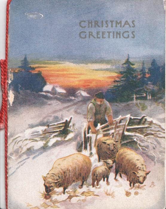CHRISTMAS GREETINGS in gilt above snowy evening rural scene, shepherd leans on gate behind 3 sheep & a lamb