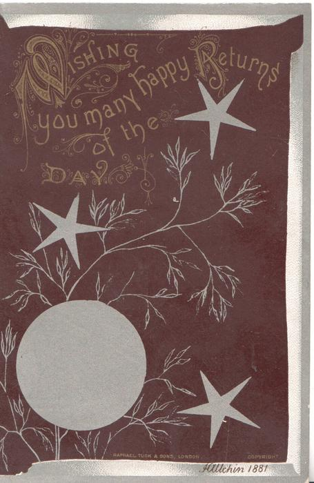 WISHING YOU MANY HAPPY RETURNS OF THE DAY, stars & moon on dark brown background