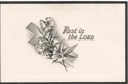 REST IN THE LORD, lilies over cross